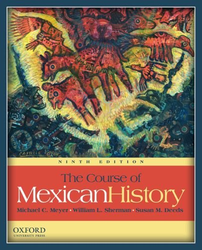 Course of Mexican History  9th 2010 edition cover