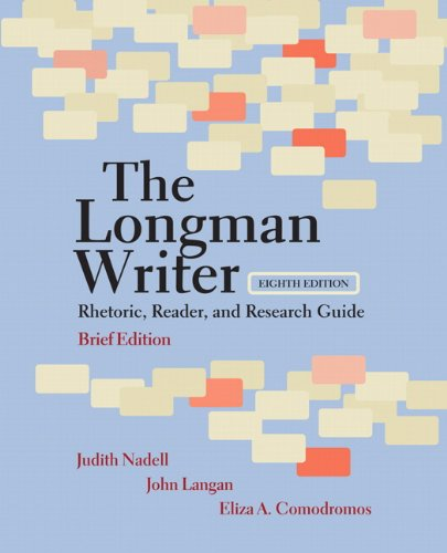 Longman Writer Rhetoric, Reader, and Research Guide 8th 2011 9780205798384 Front Cover