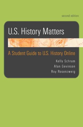 U. S. History Matters A Student Guide to U. S. History Online 2nd edition cover