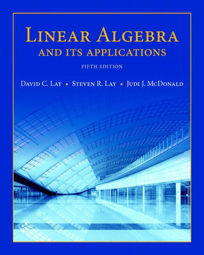Linear Algebra and Its Applications  5th 2016 9780321982384 Front Cover