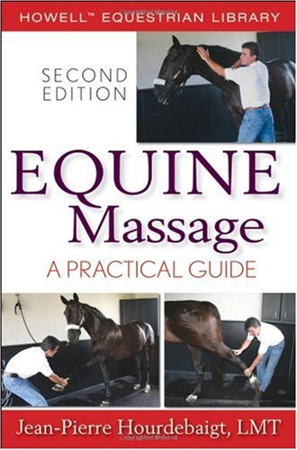 Equine Massage A Practical Guide 2nd 2007 (Revised) edition cover