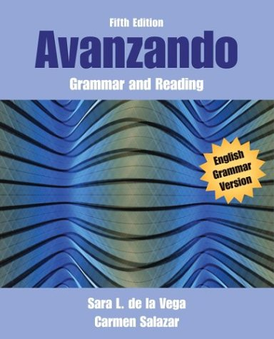 Avanzando Grammar and Reading 5th 2005 (Revised) 9780471456384 Front Cover