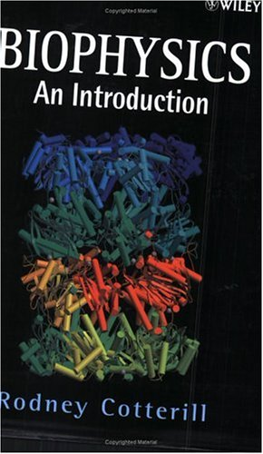 Biophysics An Introduction  2002 edition cover