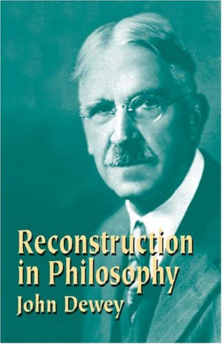 Reconstruction in Philosophy   2004 edition cover