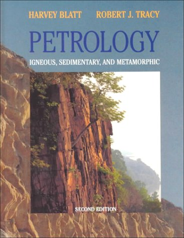 Petrology Igneous, Sedimentary, and Metamorphic 2nd 1996 edition cover
