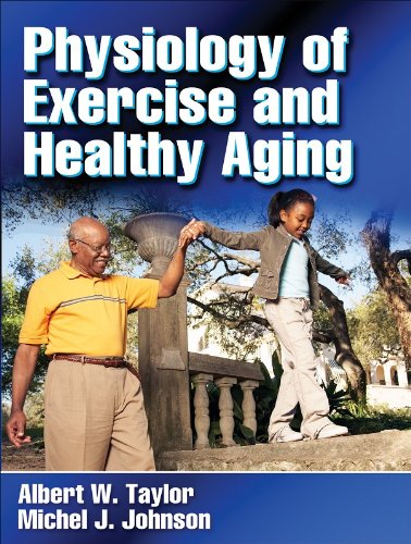 Physiology of Exercise and Healthy Aging   2007 edition cover