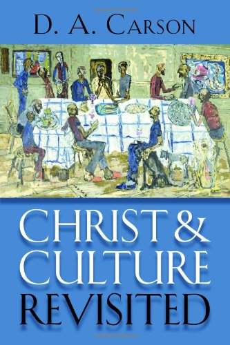 Christ and Culture Revisited   2012 edition cover