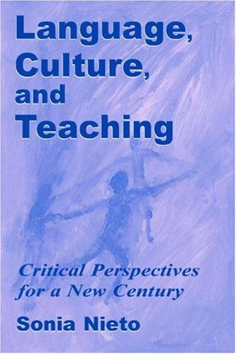 Language, Culture, and Teaching Critical Perspectives for a New Century  2001 edition cover