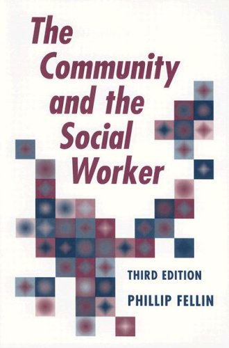 Community and the Social Worker  3rd 2000 (Revised) 9780875814384 Front Cover