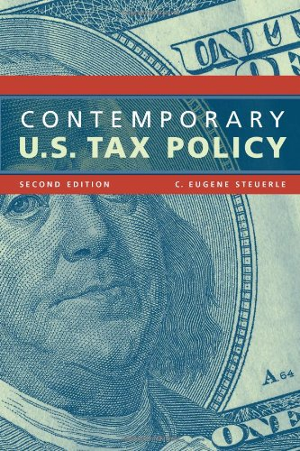 Contemporary U. S. Tax Policy  2nd 2007 (Revised) edition cover