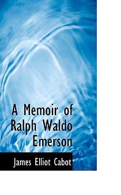 Memoir of Ralph Waldo Emerson N/A 9781115326384 Front Cover