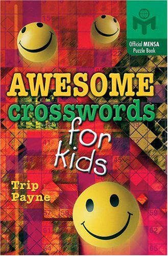 Awesome Crosswords for Kids   2004 9781402710384 Front Cover