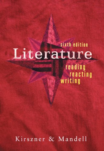 Literature Reading, Reacting, Writing 6th 2007 (Revised) edition cover