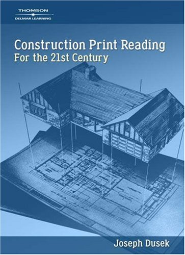 Construction Print Reading For the 21st Century  2006 9781418014384 Front Cover