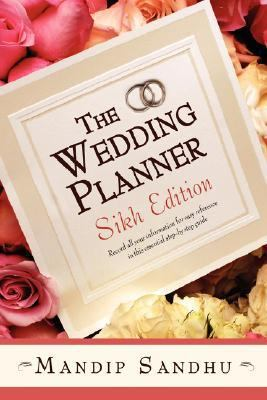 Wedding Planner Sikh Record All Your Information for Easy Reference in This Essential Guide Suitable for All N/A edition cover