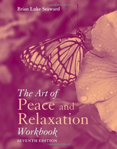 Art of Peace and Relaxation Workbook  7th 2012 edition cover