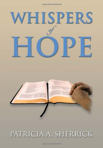 Whispers of Hope:   2013 9781483658384 Front Cover
