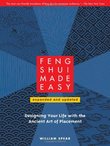 Feng Shui Made Easy, Revised Edition Designing Your Life with the Ancient Art of Placement  2010 9781556439384 Front Cover