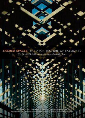 Sacred Spaces: The Architecture of Fay Jones  2010 edition cover