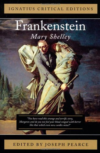 Frankenstein Ignatius Press Critical Editions N/A 9781586171384 Front Cover