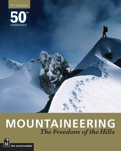 Mountaineering - The Freedom of the Hills  8th 2010 9781594851384 Front Cover