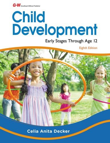 Child Development: Early Stages Through Age 12  2015 9781631260384 Front Cover