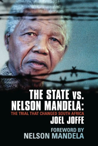 State vs. Nelson Mandela The Trial That Changed South Africa  2009 9781851686384 Front Cover