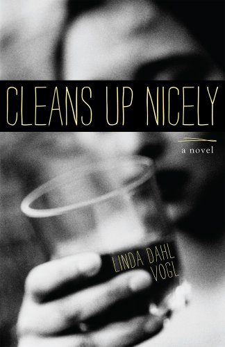 Cleans up Nicely A Novel  2013 9781938314384 Front Cover