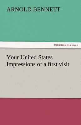 Your United States Impressions of a First Visit  N/A 9783842477384 Front Cover