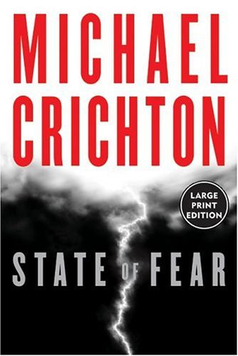 State of Fear   2004 (Large Type) 9780060554385 Front Cover
