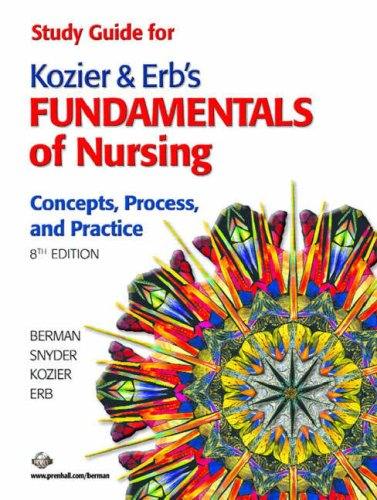 Study Guide for Kozier and Erb's Fundamentals of Nursing Concepts, Process, and Practice 8th 2008 edition cover