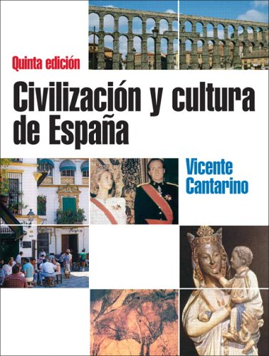 Civilizacion y Cultura de Espa�a  5th 2006 (Revised) edition cover