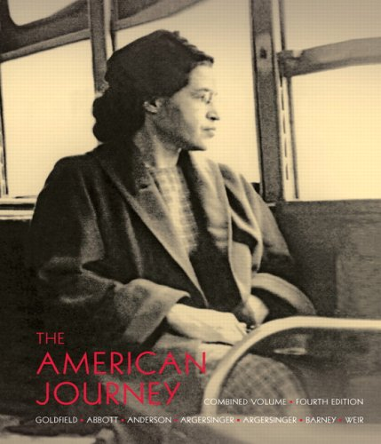 American Journey, Combined Volume A History of the United States 4th 2007 9780132217385 Front Cover