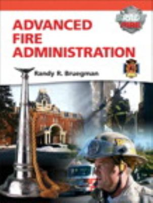 Advanced Fire Administration   2012 9780132824385 Front Cover