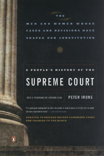 People's History of the Supreme Court The Men and Women Whose Cases and Decisions Have Shaped Our Constitution  2006 edition cover
