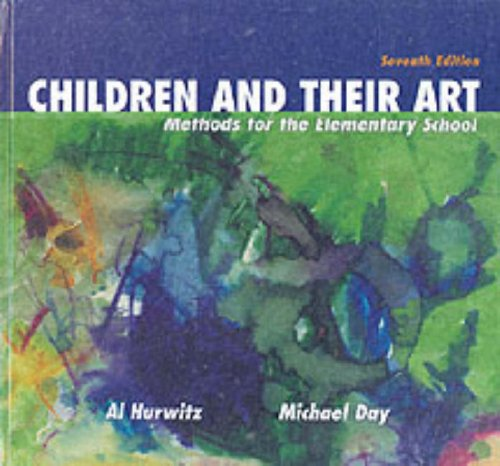 Children and Their Art Methods for the Elementary School 7th 2001 (Revised) edition cover