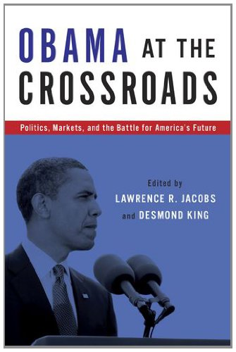 Obama at the Crossroads Politics, Markets, and the Battle for America's Future  2012 edition cover
