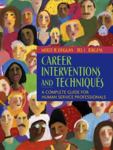 Career Interventions and Techniques A Complete Guide for Human Service Professionals  2007 edition cover