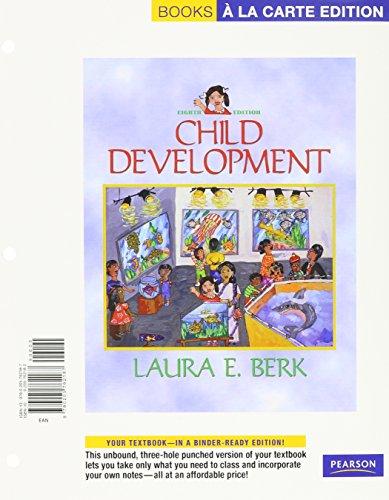 Child Development, Books a la Carte Plus MyDevelopmentLab  8th 2009 9780205775385 Front Cover