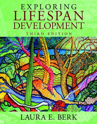Exploring Lifespan Development:   2013 9780205957385 Front Cover