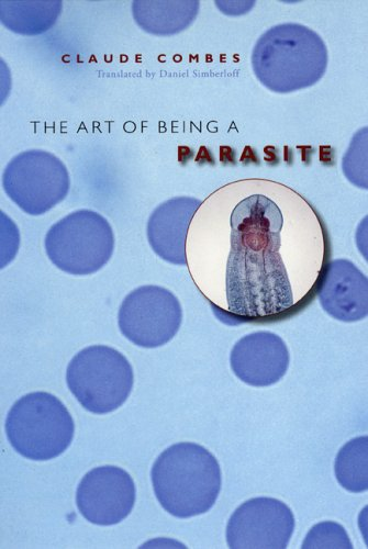 Art of Being a Parasite   2005 9780226114385 Front Cover