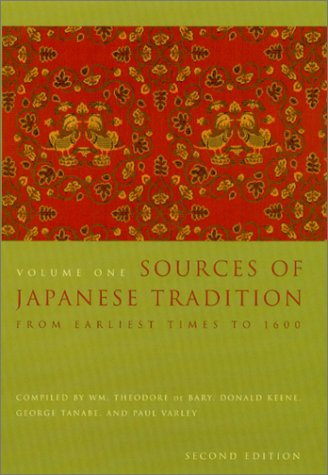 Sources of Japanese Tradition From Earliest Times to 1600 2nd 2001 9780231121385 Front Cover