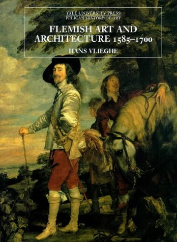 Flemish Art and Architecture, 1585-1700   1999 9780300070385 Front Cover