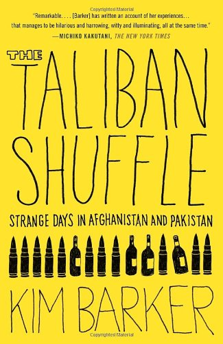 Taliban Shuffle Strange Days in Afghanistan and Pakistan  2016 edition cover
