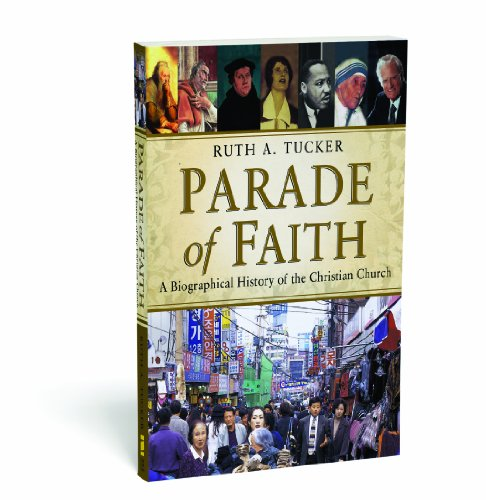Parade of Faith A Biographical History of the Christian Church  2011 edition cover