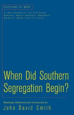 When Did Southern Segregation Begin?   2002 9780312257385 Front Cover