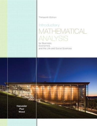 Introductory Mathematical Analysis for Business, Economics, and the Life and Social Sciences  13th 2011 edition cover
