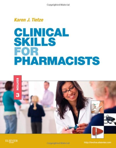 Clinical Skills for Pharmacists A Patient-Focused Approach 3rd 2011 edition cover