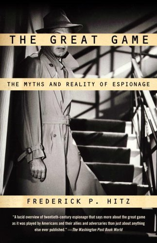 Great Game The Myths and Reality of Espionage  2005 edition cover