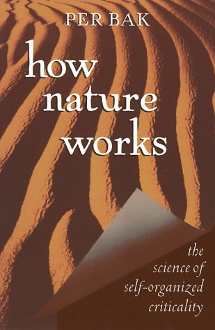 How Nature Works The Science of Self-Organized Criticality  1996 edition cover